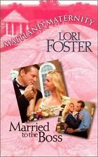 BUY 2 GET 1 FREE Married to the Boss Bk. 3 by Lori Foster (2000, Paperback)