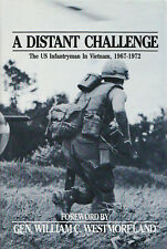 A DISTANT CHALLENGE: The US Infantryman in Vietnam, 1967-1972 by Inf Mag 1983 HC