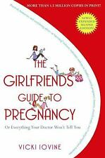 The Girlfriends' Guide to Pregnancy a paperback child birth book FREE SHIPPING