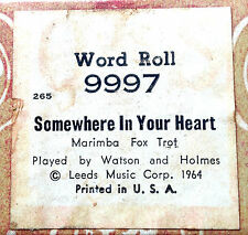 "QRS Word Roll ""SOMEWHERE IN YOUR HEART"" 9997 Watson & Holmes Player Piano Roll"