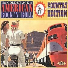 The Golden Age of American Rock 'N' Roll: Special Country Edition by Various...