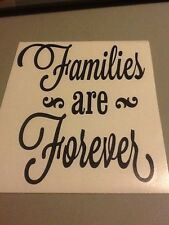Families are Forever wall vinyl die cut decal,family,funny,home,love,room,decor