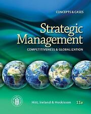Strategic Management: Concepts : Competitiveness and Globalization (US 11/E)