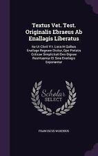Textus Vet. Test. Originalis Ebraeus AB Enallagis Liberatus : Ita UT CLXXII...