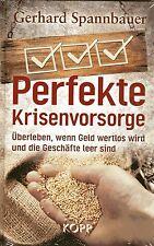 PERFEKTE KRISENVORSORGE - Gerhard Spannbauer BUCH - KOPP Verlag NEU