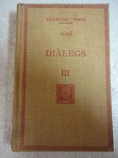 Escriptors Grecs,Dialegs III Plato F.Bernat Metge 1950