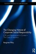 The Changing Nature of Corporate Social Responsibility: CSR and Development - Th