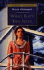 Susan Coolidge What Katy Did Next (Puffin Classics) Very Good Book