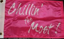NEW Kid Rock Flag PINK Boat  New 12 x18 inch  Chill'n REAL chillin the Most