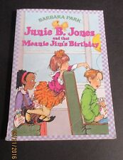 Junie B. Jones and That Meanie Jim's Birthday by Barbara Park 1999 Scholastic