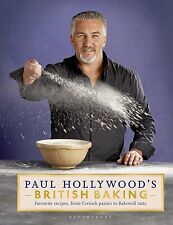 Paul Hollywoods British Baking - Paul Hollywood - BRAND NEW HB BOOK