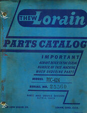 THEW LORAIN MC-424  SHOVELS CRANES CLAMSHELLS DRAGLINES HOES  PARTS  MANUAL