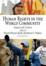 Human Rights in the World Community: Issues and Action (Pennsylvania Studies in
