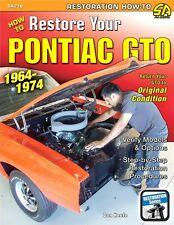 Pontiac GTO 64 - 74 Restoration Book How to Restore Your Pontiac GTO 1964 - 74