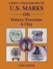 Encyclopedia of U.S. Marks on Pottery, Porcelain and Clay by Lois Lehner (1988)