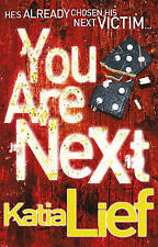 You are Next (Karin Schaeffer 1) by Katia Lief BRAND NEW BOOK (Paperback, 2011)