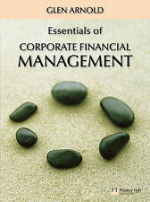 Essentials of Corporate Financial Management, Arnold, Glen Paperback Book The
