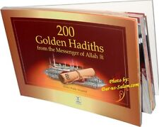 200 Golden Hadiths From the Messenger of Allah S.A.W