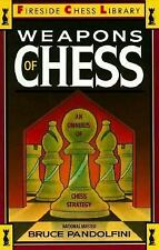 Weapons of Chess: An Omnibus of Chess Strategies (Fireside Chess Library) Pando