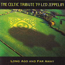 Celtic Tribute to Led Zeppelin: Long Ago by