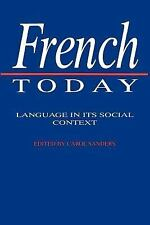French Today : Language in its Social Context