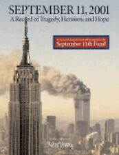September 11, 2001: A Record of Tragedy, Heroism, and Hope