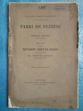 FABRI DE PEIRESC étude suivie du testament inédit de PEIRESC, 1889.