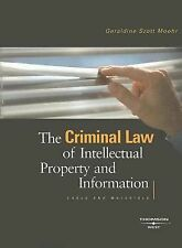 The Criminal Law of Intellectual Property and Information American Casebook Ser