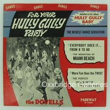 DOVELLS LP For Your Hully Gully DOO WOP Vinyl PARKWAY 1st Pressing