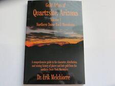 Gold Atlas of Quartzsite, Arizona - Volume 1 - Northern Dome Rock Mountains
