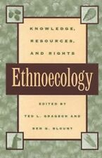 Ethnoecology : Knowledge, Resources, and Rights (1999, Paperback)