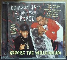 DJ JAZZY JEFF & THE FRESH PRINCE Before The Willennium CD early-00's Will Smith