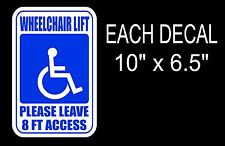 STICKER  WHEELCHAIR VAN LIFT DONT BLOCK SIGN DECAL