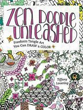 Zen Doodle Unleashed: Freeform Tangle Art You Can Draw and Color, Lovering, Tiff