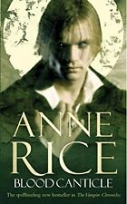 Blood Canticle: The Vampire Chronicles 10, Rice, Anne, Used; Very Good Book