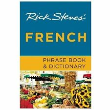Rick Steves' French Phrase Book and Dictionary by Rick Steves (2013, Paperback)
