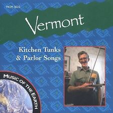 Various Artists-Vermont - Kitchen Tunks & Parlor Songs CD NEW