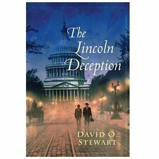 The Lincoln Deception by David O. Stewart (2013, Paperback) NEW