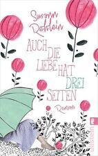 Rehlein, Susann - Auch die Liebe hat drei Seiten