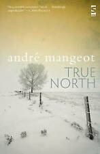 True North, Mangeot, Andre, Very Good, Paperback