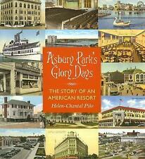 Asbury Park's Glory Days: The Story of an American Resort, Pike, Helen-Chantal,