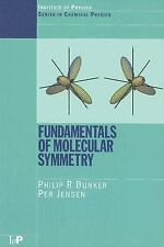 Series in Chemical Physics: Fundamentals of Molecular Symmetry Vol. 1 by Per...