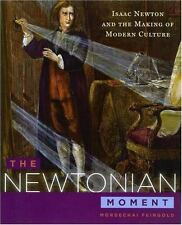 The Newtonian Moment: Isaac Newton and the Making of Modern Culture-ExLibrary