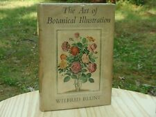 The Art Of Botanical Illustration, First Edition Harcover 1950 Wilfrid Blunt