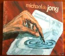 MICHAEL DE JONG - IMAGINARY CONVERSATION (CD neuf)