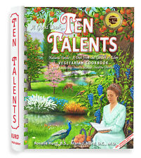 Ten Talents Cookbook A Diet from the Garden of Eden Vegetarian Natural Food