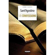 Le confessioni di Sant'Agostino Versione Integrale Crescere Ediz. LIBRO NUOVO
