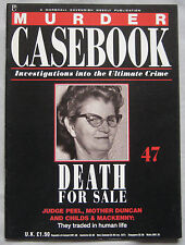 Murder Casebook Issue 47 - Death For Sale, Judge Peel, Mother Duncan, Mackenny