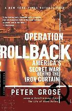 Operation Rollback: America's Secret War Behind the Iron Curtain