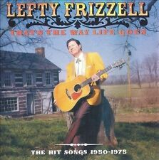 That's the Way Life Goes: Hit Songs 1950-1975 2004 by FRIZZELL,LEFTY Ex-library